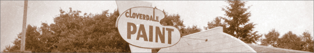 History Of Cloverdale Paint Exceptional Products Since 1933