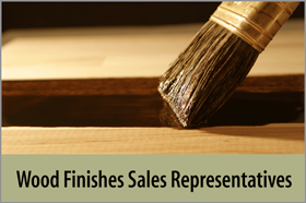 Wood Finishes Sales Representatives