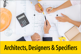 Architects, Designers, Specifiers